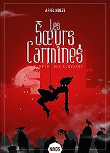 """Afficher """"Les soeurs Carmines n° 1<br /> Le complot des corbeaux"""""""