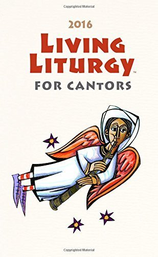 Living Liturgy for Cantors: Year C (2016) by Joyce Ann Zimmerman CPPS (2015-07-01)