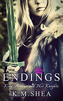 Endings (King Arthur and Her Knights Book 7) (English Edition)