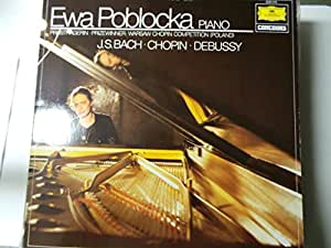BACH, Johann Sebastian: Aria variata, Bwv.989 + Chopin, Debussy -- Ewa Poblocka (piano) -- Deutsche Grammophon (1981) --