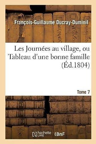 Les Journées au village, ou Tableau d'une bonne famille.Tome