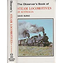 Observer's Book of Steam Locomotives of Australia (Australian Observer's Pocket)