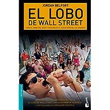 El Lobo De Wall Street (Bestseller Internacional)