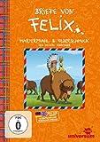 Briefe von Felix: Marterpfahl & Federschmuck und weitere Abenteuer