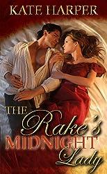The Rake's Midnight Lady - A Short Regency Story (Risque Regency Book 2) (English Edition)