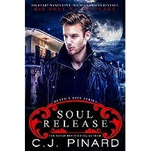Soul Release (Death's Kiss Book 3)