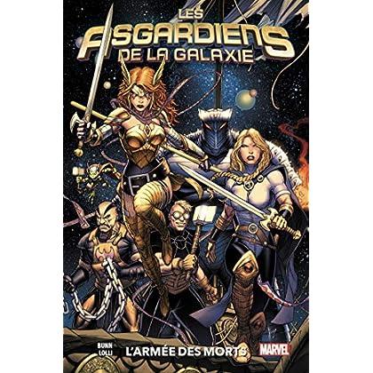ASGARDIENS GALAXIE T01 : L'ARMEE DES MORTS