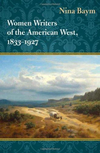 Women Writers of the American West, 1833-1927 por Nina Baym