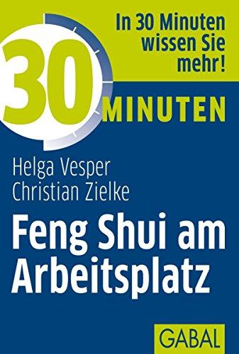 30 Minuten Feng Shui am Arbeitsplatz