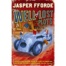 The Well Of Lost Plots: Thursday Next Book 3