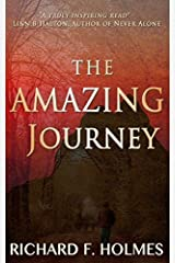 The Amazing Journey by Richard F. Holmes (2013-02-05) Paperback