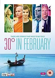 30 Degrees in February [DVD]