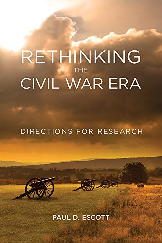 Rethinking the Civil War Era: Directions for Research (New Directions in Southern History)