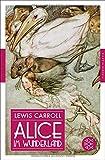 Alice im Wunderland (Fischer Klassik)