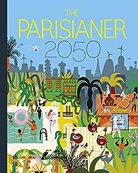 The Parisianer 2050 par Editions 10-18