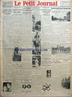 PETIT JOURNAL (LE) [No 23900] du 23/06/1928 - LE LIVRE DE PRIERES - LE PEUPLE ANGLAIS EN PROIE A UNE CRISE DE CONSCIENCE PAR BERTRAND DUPEYRAT - LES GRANDES REUNIONS DE BOXE - LA GUERRE HORS LA LOI - LA SIGNATURE DU PACTE CONTRE LA GUERRE SEMBLE PROCHAINE - LE TEXTE DU NOUVEAU PROJET AMERICAIN AURAIT ET ENVOYE HIER AUX PUISSANCES - M CACHIN A QUITTE HIER LA PRISON DE LA SANTE - UN PARRICIDE DE DIX NEUF ANS ECHAPPE A LA PENDAISON - LES FETES DE BEAUVAIS - AUX VERITES DE LA PALISSE PAR MONSIEUR D par Collectif