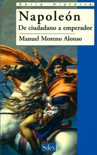 Ebook descarga móvil gratis Napoleón. De ciudadano a emperador (Historia) en español RTF
