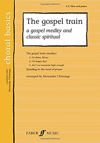 The Gospel Train: SA/Men Accompanied (Choral Basics) (Choral Basics