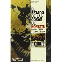 El estado de las cosas de Kortatu: Lucha, fiesta y guerra sucia (Cara B, Band 5)