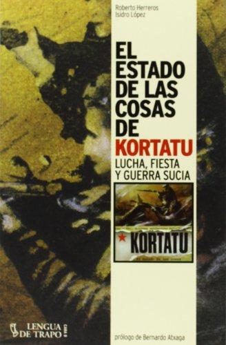 El Estado De Las Cosas De Kortatu (Cara B) por Roberto Herreros