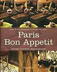 Paris Bon Appetit: Shops · Bistros · Restaurants