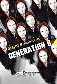 Génération B par Kang-myoung Chang