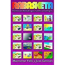 Rabasketa - Cuentos de Animales para Leerles a los Peques: Volume 1