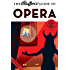 The Bluffer's Guide to Opera: Bluff Your Way in Opera (The Bluffer's Guides)