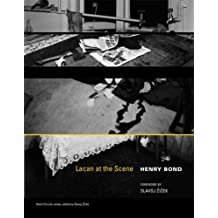 Lacan at the Scene by Henry Bond (2009-10-02)