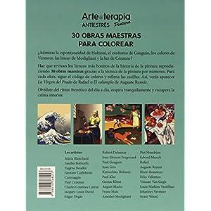 Arte-Terapia. 30 Obras Maestras Para Colorear (Larousse - Libros Ilustrados/ Prácticos - Ocio Y Naturaleza - Ocio)