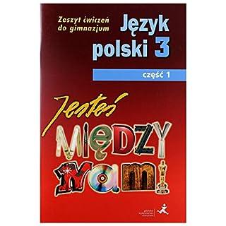 Język Polski GIM 3/1 Jesteś Między Nami ćw [KSIĄŻKA]