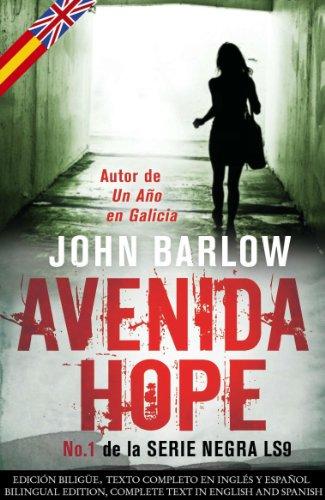 Avenida Hope - VERSIÓN BILINGÜE (Español-Inglés) (John Ray Mysteries nº 1)