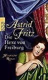 Die Hexe von Freiburg - Astrid Fritz