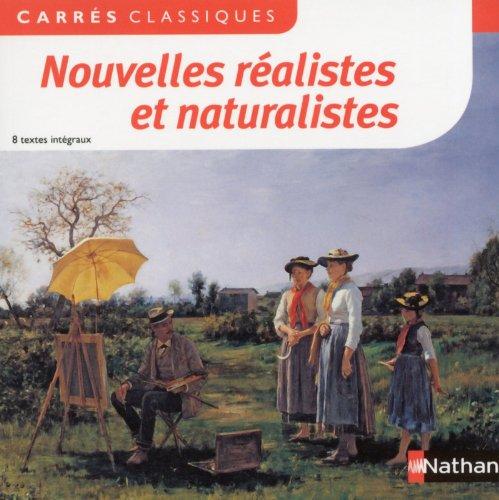 Nouvelles réalistes et naturalistes : 8 textes intégraux par Hélène Delalande