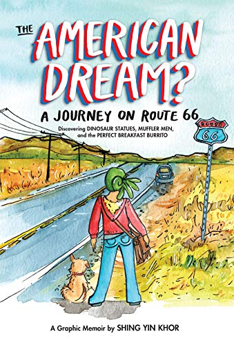 The American Dream?: A Journey on Route 66 Discovering Dinosaur Statues, Muffler Men, and the Perfect Breakfast Burrito (English Edition)