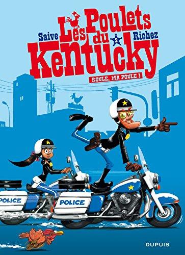 Les poulets du Kentucky - tome 2 - Roule, ma poule