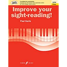 Improve Your Sight-Reading!: Initial Piano: Trinity Edition