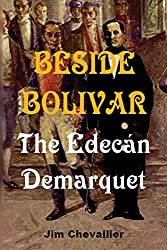 Beside Bolivar: the Edecán Demarquet