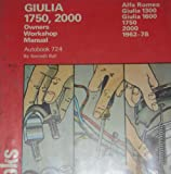 Alfa Romeo Giulia 1750, 2000 1962-78 Autobook (The autobook series of workshop manuals)