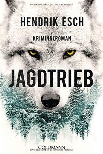 Buchseite und Rezensionen zu 'Jagdtrieb: Kriminalroman' von Hendrik Esch