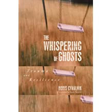 The Whispering of Ghost: Trauma and Resilience