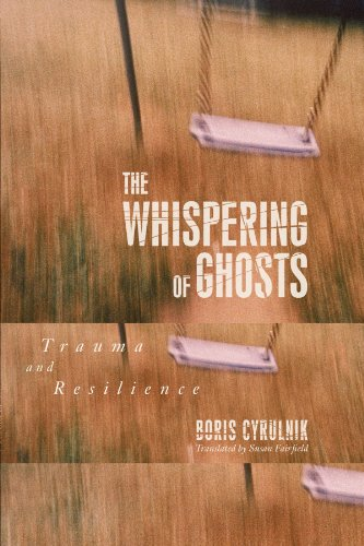 The Whispering of Ghosts: Trauma and Resilience por Boris Cyrulnik