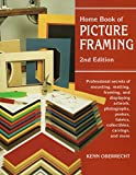 Home Garden Book Best Deals - Home Book of Picture Framing, 2nd Edition: Professional Secrets of Mounting, Matting, Framing, and Displaying Artwork, Photographs, Posters, Fabrics, Collectibles, Carvings, and More