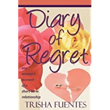 Diary of Regret by Trisha Fuentes (2011-04-02)