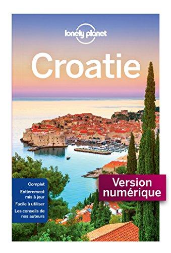 Croatie - 8ed (GUIDE DE VOYAGE) (French Edition)