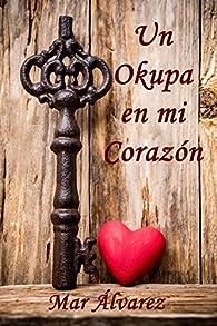 Un Okupa en mi Corazón par Mar Álvarez