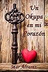 Un Okupa en mi Corazón par Álvarez