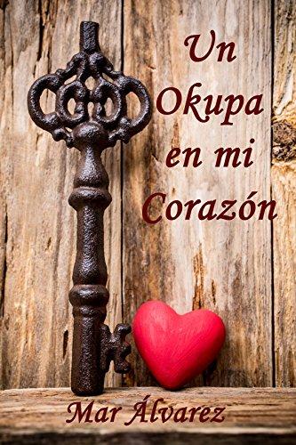 Un Okupa en mi Corazón de [Álvarez, Mar]