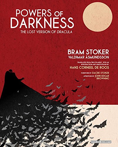 Powers of Darkness: The Lost Version of Dracula por Bram Stoker