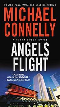Angels Flight (A Harry Bosch Novel Book 6) (English Edition) par [Connelly, Michael]